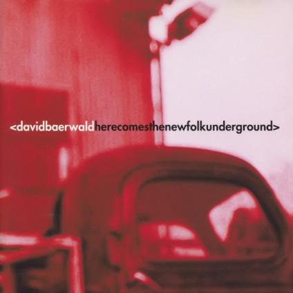 Here Comes The New Folk Underground - David Baerwald - CD