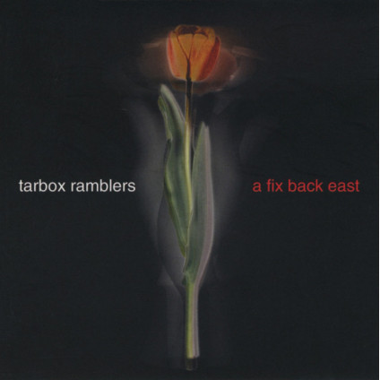 A Fix Back East - Tarbox Ramblers - CD