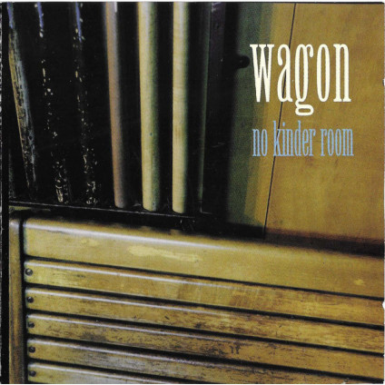 No Kinder Room - Wagon - CD