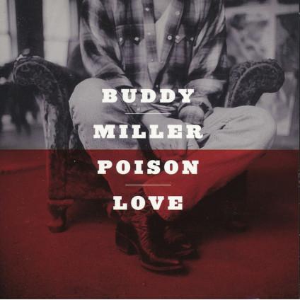 Poison Love - Buddy Miller - CD