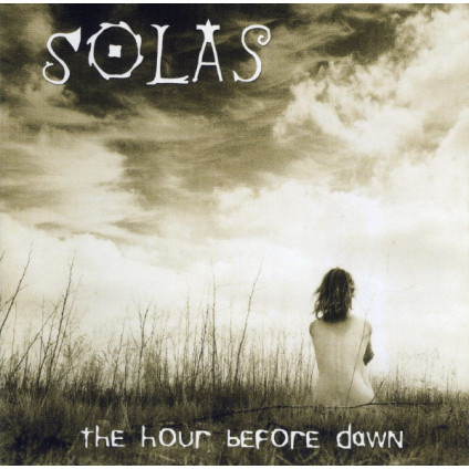 The Hour Before Dawn - Solas - CD