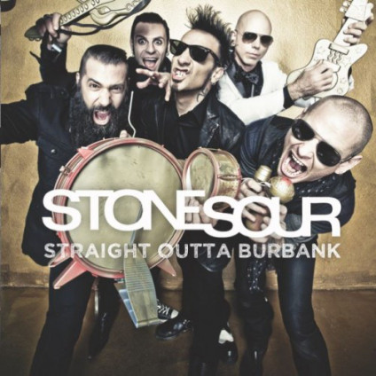 Straight Outta Burbank - Stone Sour - LP