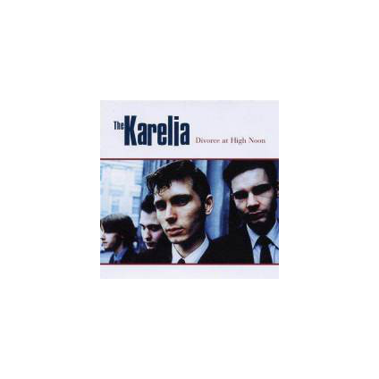 Divorce At High Noon - The Karelia - CD
