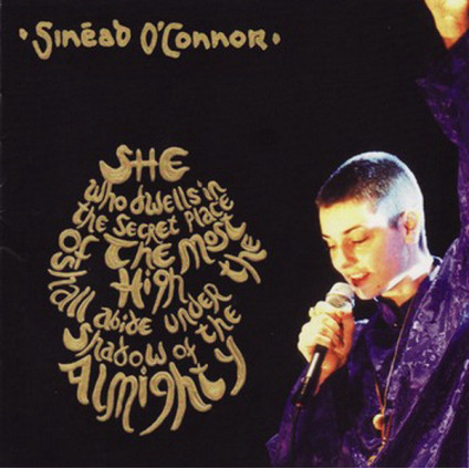 She Who Dwells In The Secret Place Of The Most High Shall Abide Under The Shadow Of The Almighty - Sinéad O'Connor - CD