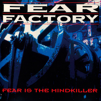 Fear Is The Mindkiller - Fear Factory - CD