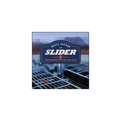 Slider: Ambient Excursions For Pedal Steel Guitar - Bruce Kaphan - CD