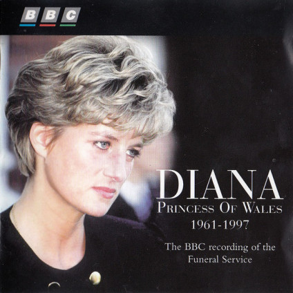 Diana Princess Of Wales 1961-1997 - The BBC Recording Of The Funeral Service - Various - CD