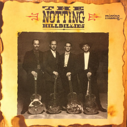 Missing...Presumed Having A Good Time - The Notting Hillbillies - LP