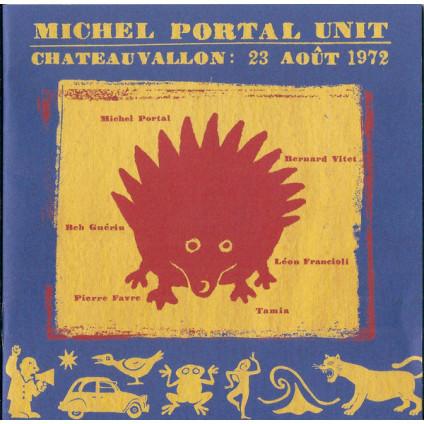 Chateauvallon: 23 Août 1972 - Michel Portal Unit - CD
