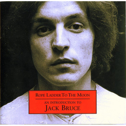 Rope Ladder To The Moon - An Introduction To Jack Bruce - Jack Bruce - CD