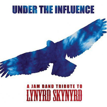Under The Influence - A Jam Band Tribute To Lynyrd Skynyrd - Various - CD