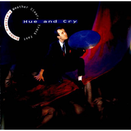 Hue And Cry - Bobby Previte's Weather Clear