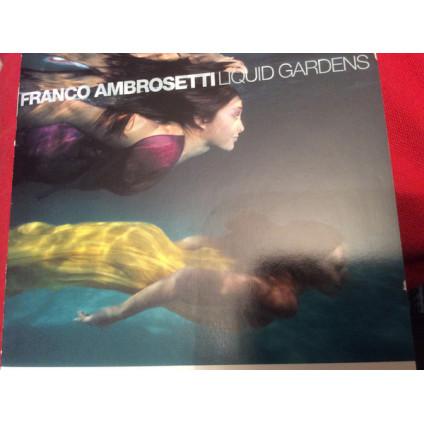Liquid Gardens - Franco Ambrosetti - CD
