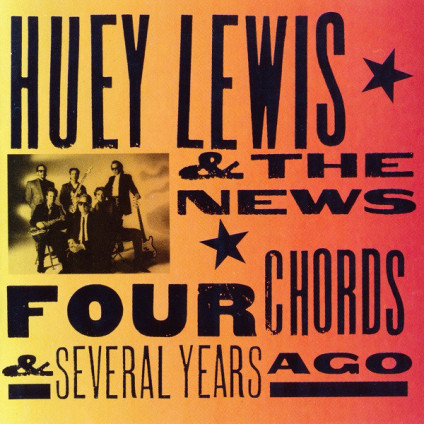Four Chords & Several Years Ago - Huey Lewis & The News - CD