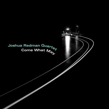 Come What May - Redman Joshua Quartet - LP