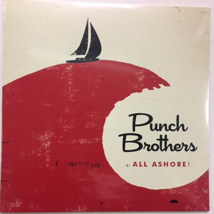 All Ashore - Punch Brothers - LP