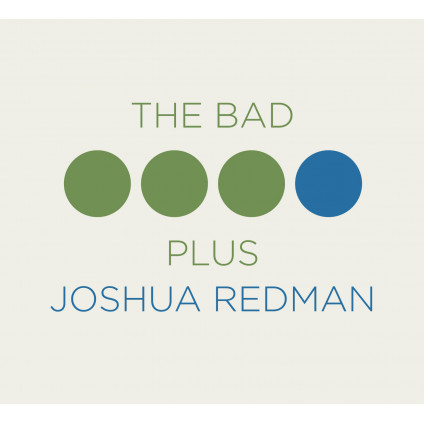 The Bad Plus Joshua Redman - Redman Joshua And The Bad Plus - CD