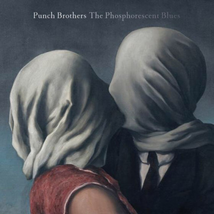 The Phosphorescent Blues - Punch Brothers - LP