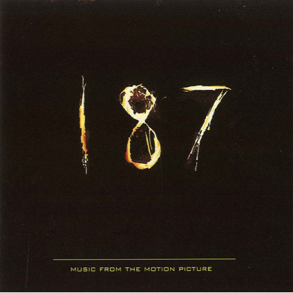 187 (Music From The Motion Picture) - Various - CD