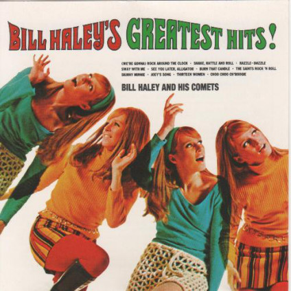 Bill Haley's Greatest Hits! - Bill Haley And His Comets - CD