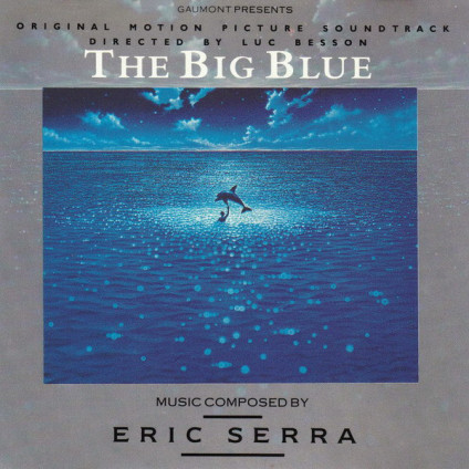 The Big Blue (Original Motion Picture Soundtrack) - Eric Serra - CD