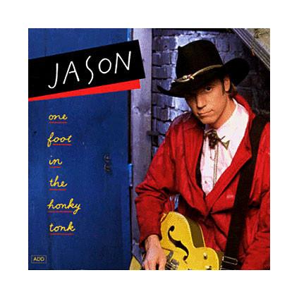 One Foot In The Honky Tonk - Jason - CD