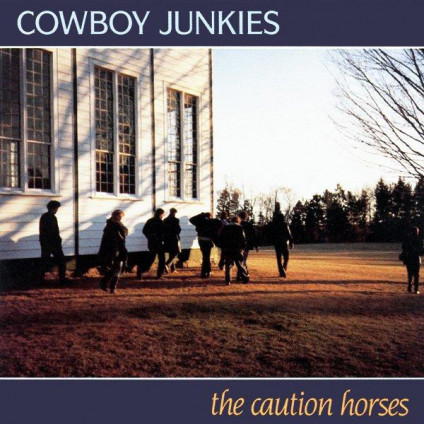 The Caution Horses - Cowboy Junkies - LP
