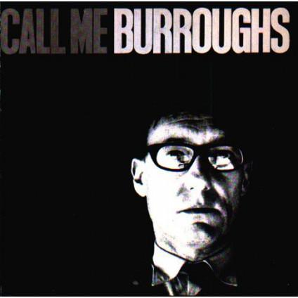 Call Me Burroughs - William Burroughs - CD