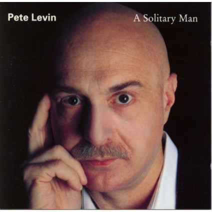 A Solitary Man - Pete Levin - CD