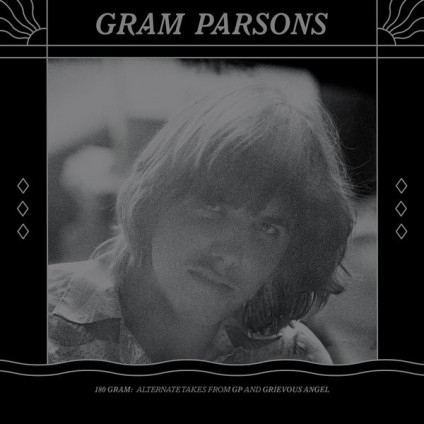 180 Gram: Alternate Takes From GP And Grievous Angel - Gram Parsons - LP