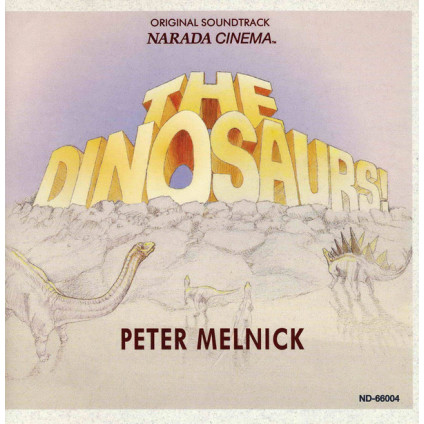 The Dinosaurs! (Original Soundtrack) - Peter Melnick - CD