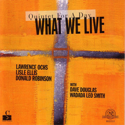 Quintet For A Day - What We Live - CD