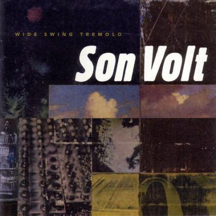 Wide Swing Tremolo - Son Volt - CD