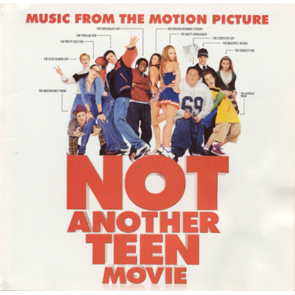 Not Another Teen Movie (Music From The Motion Picture) - Various - CD
