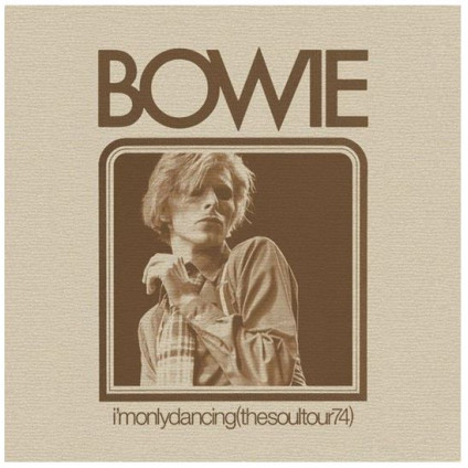 I'm Only Dancing (The Soul Tour 74) - Bowie - CD