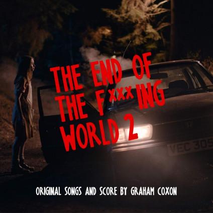 The End Of The F***Ing World 2 (O.S.T. Netflix) - O. S. T. -The End Of The F*** Ing World 2( Graham Coxon) - LP