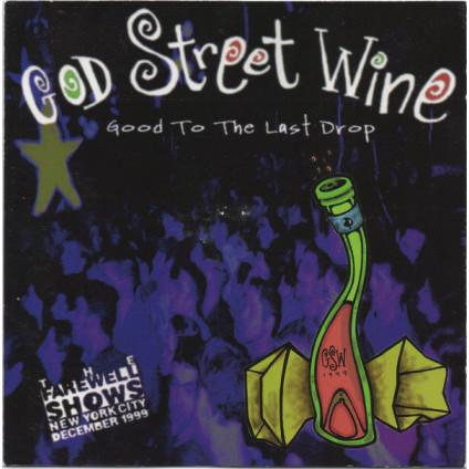 Good To The Last Drop - God Street Wine - CD