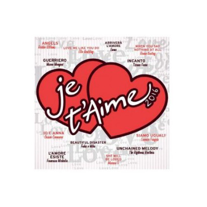 Je T'Aime 2016 - Various - CD