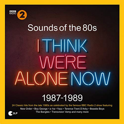 Sounds Of The 80s I Think We're Alone Now 1987-1989 - Various - LP