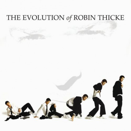 The Evolution Of Robin Thicke - Robin Thicke - CD