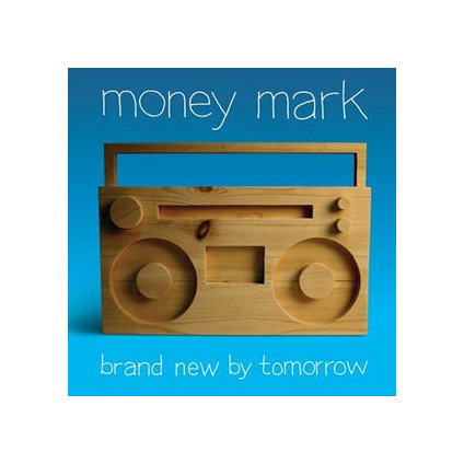 Brand New By Tomorrow - Money Mark - CD