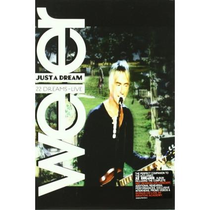 Just A Dream: 22 Dreams - Live - Weller - CD+DV