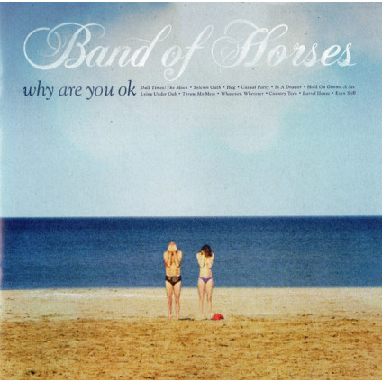 Why Are You OK - Band Of Horses - CD