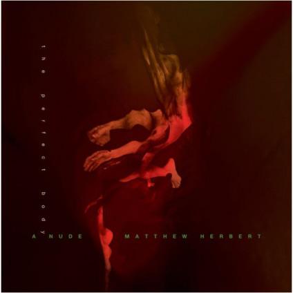 A Nude (The Perfect Body) - Matthew Herbert - CD