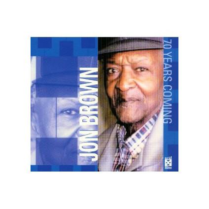 70 Years Coming - Jon Brown - CD