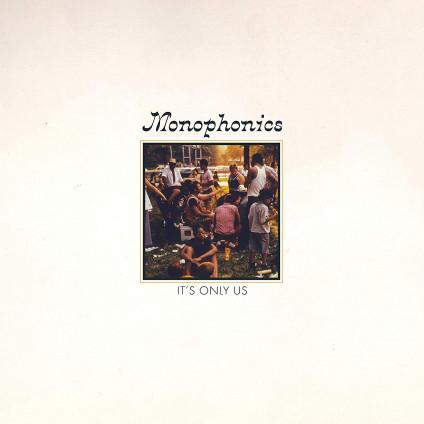 It's Only Us - Monophonics - LP