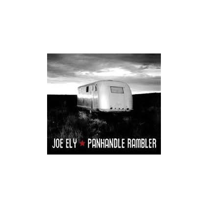 Panhandle Rambler - Joe Ely - CD