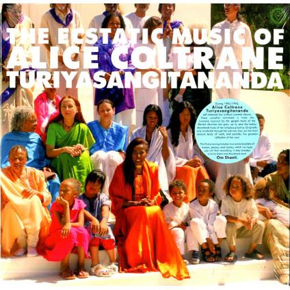 The Ecstatic Music Of Alice Coltrane Turiyasangitananda - Alice Coltrane Turiyasangitananda - LP