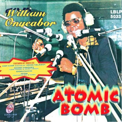 William Onyeabor ?– Atomic Bomb - Various - LPMIX