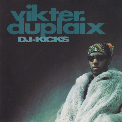 DJ-Kicks - Vikter Duplaix - CD